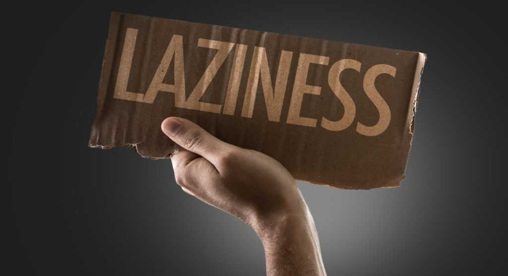 How do you scientifically justify your laziness